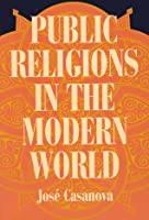 Public Religions in the Modern World