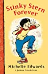 Stinky Stern Forever: A Jackson Friends Book