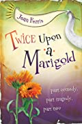Twice Upon a Marigold (Upon a Marigold, #2)