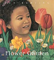 Flower Garden: Lap-Sized Board Book