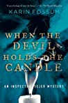 Download ebook When the Devil Holds the Candle (Konrad Sejer, #4) by Karin Fossum