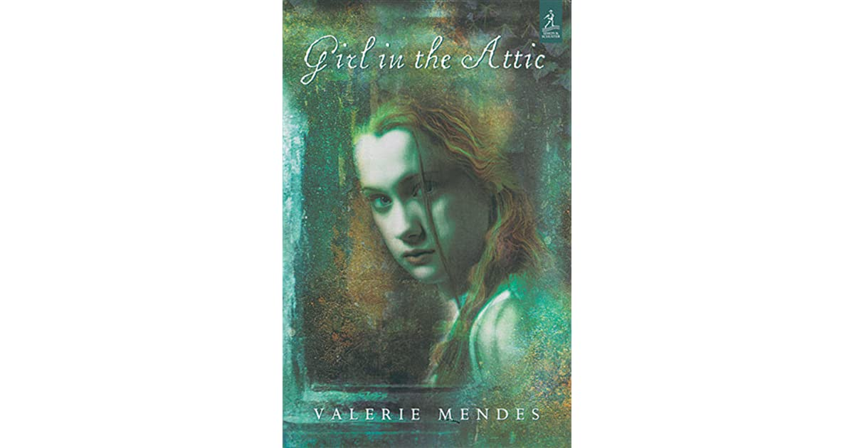 Girl In The Attic By Valerie Mendes