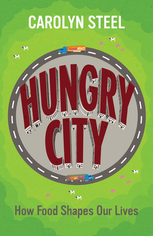 Hungry City: How Food Shapes Our Lives