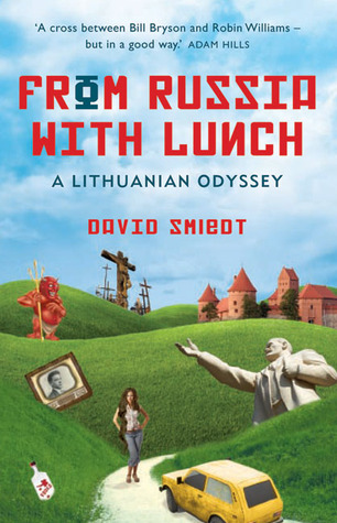 From Russia with Lunch: A Lithuanian Odyssey