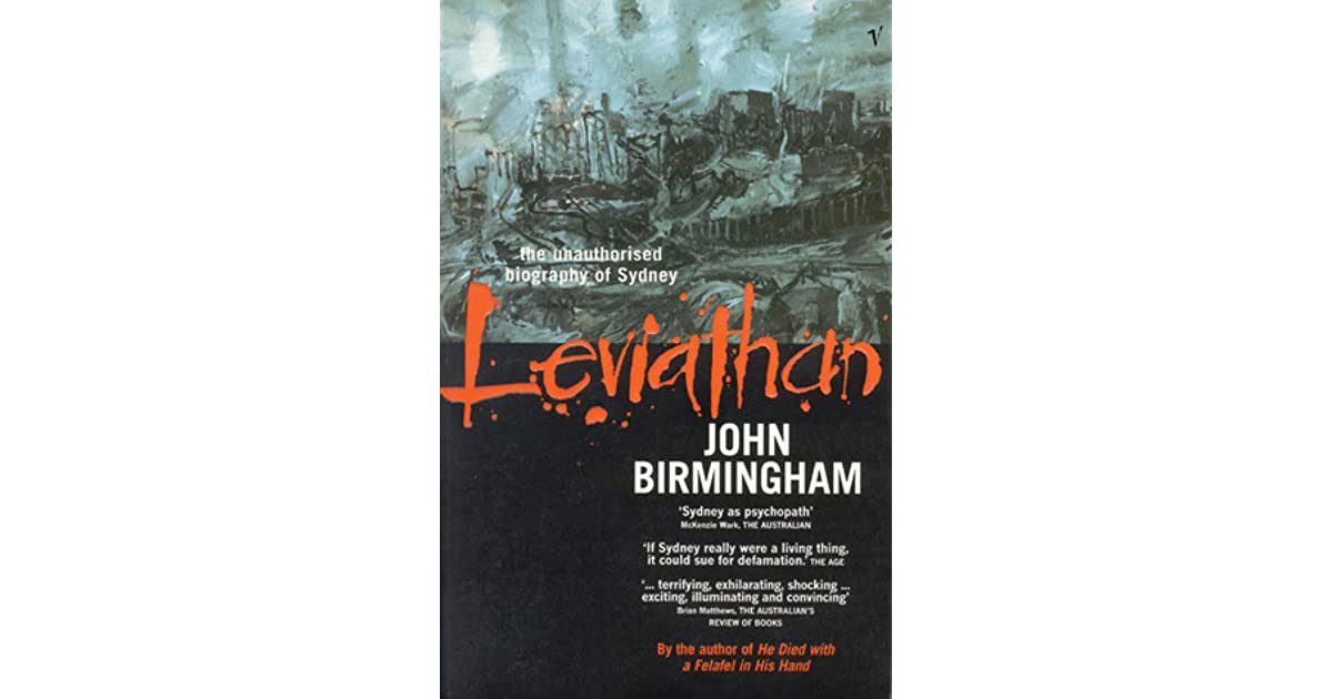 Leviathan the unauthorised biography of sydney by john birmingham fandeluxe Choice Image
