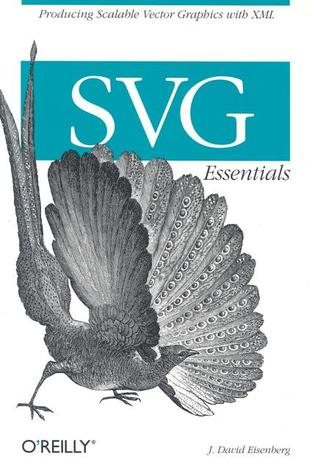Svg Essentials by J. David Eisenberg