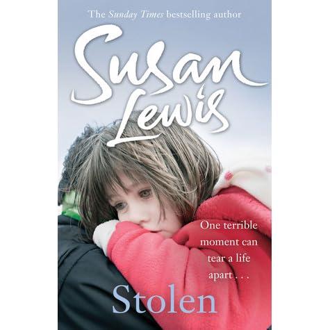 Stolen By Susan Lewis Reviews Discussion Bookclubs Lists