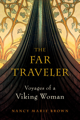 The Far Traveler by Nancy Marie Brown