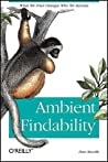 Ambient Findability by Peter Morville