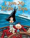 I Love My Pirate Papa