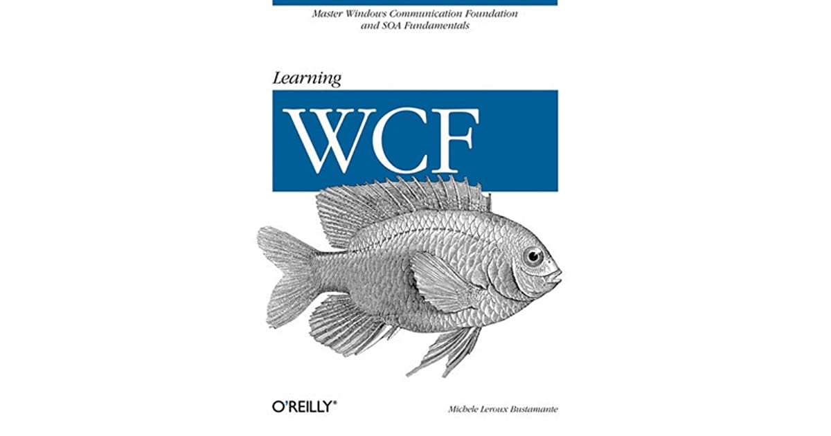 Which is the best book to learn WCF from baisics? | The ...