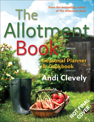 The allotment book seasonal planner and cookbook