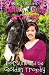 Fortune and the Golden Trophy (Pony Club Secrets, #7)