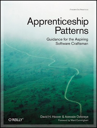 Apprenticeship Patterns by Dave Hoover