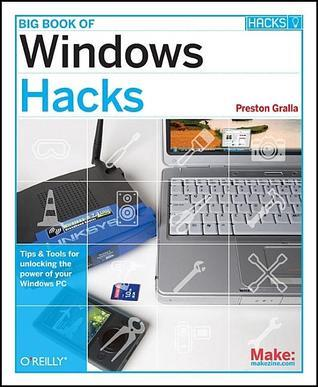 Big Book of Windows Hacks