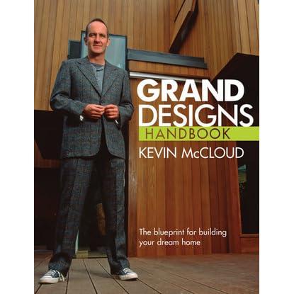 Grand designs handbook the blueprint for building your dream home grand designs handbook the blueprint for building your dream home by kevin mccloud malvernweather Choice Image