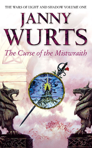 The Curse of the Mistwraith (Wars of Light and Shadow, #1)