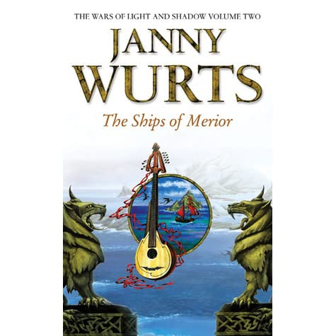 Ships of Merior (Wars of Light and Shadow, Vol. 2) Wurts, Janny Mass Market Paper