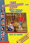 Kristy Thomas, Dog Trainer by Ann M. Martin