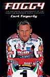 Foggy: The Explosive Autobiography pdf book review free