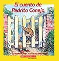 El Cuento de Pedrito Conejo (Mariposa Scholastic en Espanol)