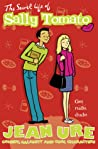 The Secret Life of Sally Tomato (Diary #4)