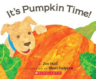 It's Pumpkin Time! by Zoe Hall
