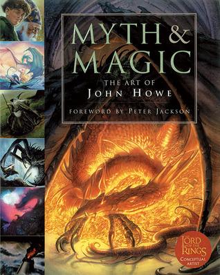 Myth and Magic: The Art of John Howe