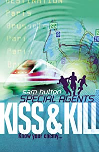 Kiss and Kill (Special Agents, #4)