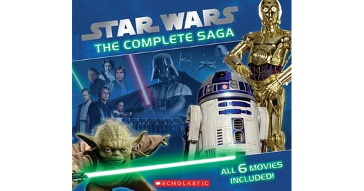 Star Wars The Complete Saga By Jason Fry