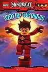 Way of the Ninja (LEGO Ninjago Reader #1)