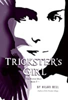 Trickster's Girl (Raven Duet, #1)