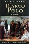Mas alla de la Gran Muralla (Marco Polo, #2)