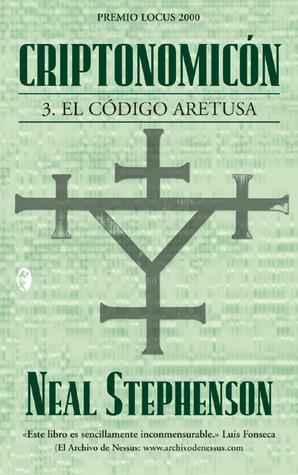 Criptonomicón III: El código Aretusa