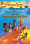 Thea Stilton and the Mountain of Fire (Thea Stilton #2)