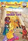 Thea Stilton and the Secret City (Thea Stilton #4)
