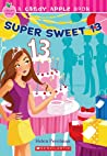 Super Sweet 13 (Candy Apple #23)