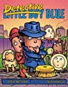 Detective Little Boy Blue by Steve Metzger