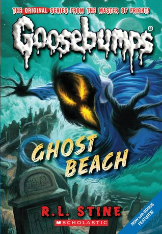 Ghost Beach (Classic Goosebumps, #15) (Goosebumps, #22)