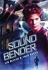 Sound Bender (Sound Bender #1)