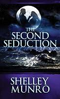 The Second Seduction