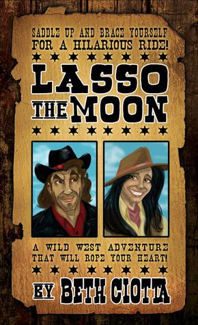 Lasso the Moon (Wild West, #1)