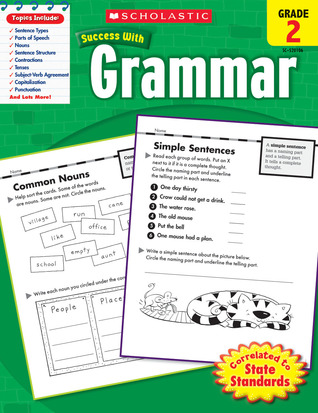 Scholastic Success With Grammar: Grade 2 Workbook