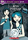 Miss Fortune (Poison Apple #3)