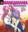 Manga Mania™: Romance: Drawing Shojo Girls and Bishie Boys