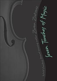 Seven Touches of Music: A Mosaic Novel