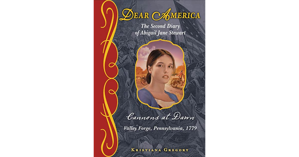 Cannons At Dawn The Second Diary Of Abigail Jane Stewart Valley