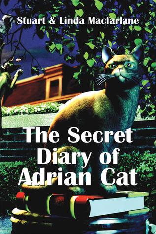 The Secret Diary of Adrian Cat by Stuart Macfarlane