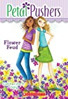 Flower Feud (Petal Pushers, #2)