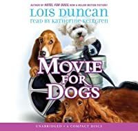 Movie For Dogs - Audio Library Edition